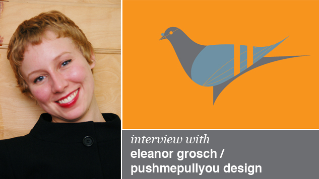 Eleanor Grosch, Pushmepullyou Design, illustration, interview