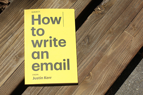 justin kerr - how to write an email