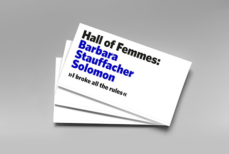 Hall of Femmes Barbara Stauffacher Solomon