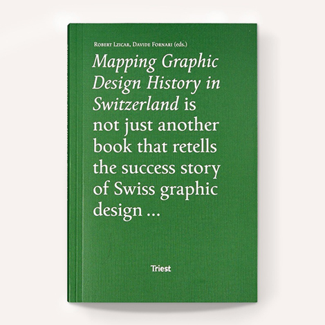 Mapping Graphic Design History In Switzerland 470